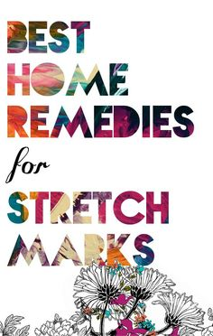 #Home #Remedies for #Stretch #Marks