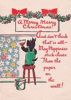 Christmas Scottie wishes happiness that sticks.