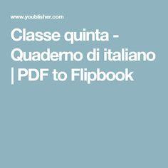 Classe quinta - Quaderno di italiano | PDF to Flipbook