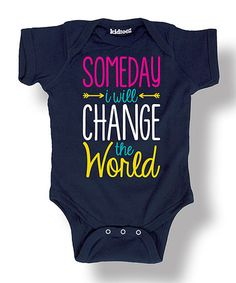 This Navy 'Someday I Will Change the World' Bodysuit - Infant is perfect Christmas Ideas!