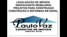 DESPACHANTE IMOBILIÁRIO LEGALIZAÇÃO ESCRITURAS PROJETOS PARA CONSTRUÇÃO ...