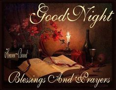 Good Night  Blessings And Prayers.