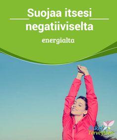 Suojaa itsesi negatiiviselta energialta   #Negatiivinen energia haittaa kodin ilmapiiriä ja suurin osa meistä pyrkiikin pitämään kodin #rauhallisena, #positiivisena paikkana.  #Mielenkiintoistatietoa