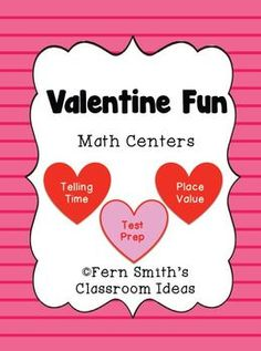 Valentine's Day Math Centers - Including Test Prep By Fern Smith  This Valentine's Day Packet has a total of THREE different items for your math centers including STEAL AND SLIDE MATH TEST PREP!  65 Pages Total!