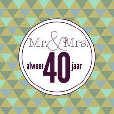 40 jaar getrouwd - Google zoeken
