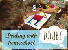 Dealing with homeschool DOUBT