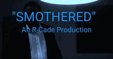 Smothered: An R-Cade Productions Original Podcast Video R, Great Expectations, Journalism, Detective, Announcement, Fiction, Campaign, Case Check, Social Media