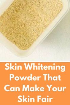 Skin Whitening Powder That Can Make Your Skin Fair It is completely herbal body wash powder that will make skin visibly white. You can see results in just few days Ingredients required Ingredients : Besan or Gram Flour (2 tbsp) Wheat Flour or Atta (2 tbsp) Rice Flour (2 tbsp) Red Lentil or Masoor dal Powder (2 tbsp) Sandalwood Powder (1 tbsp) Licorice or …