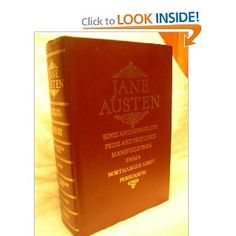 The Collected Works of Jane Austin: Sense and Sensibility / Pride & Prejudice / Mansfield Park / Emma / Northanger Abbey / Persuasion