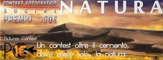 #Natura #nature #free #contest #foto #photo #premio #award #winner #photographer #fotografia #fotografo #photography #pc #picontest