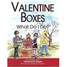 Valentine Boxes . . . What Do I Do?