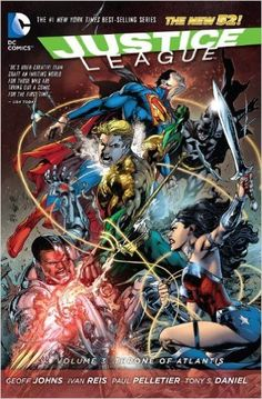 Justice League Vol. 3: Throne of Atlantis (The New 52) (Jla (Justice League of America)), Geoff Johns, 9781401246983, 9/2