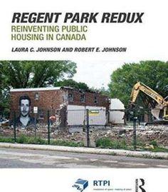Regent Park Redux: Reinventing Public Housing In Canada PDF