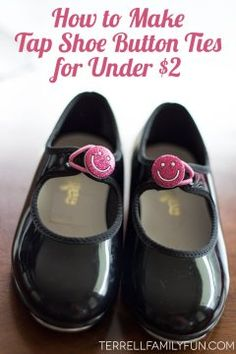 DIY Tap Shoe Button Ties, How to Make Tap Shoe Ties for Cheap