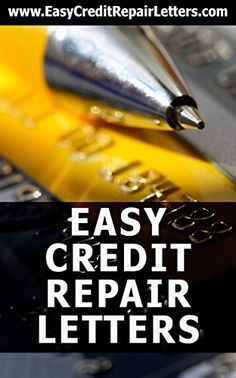 Easy Credit Repair Letters: Over 70 Premium Credit Repair Dispute Letters and…