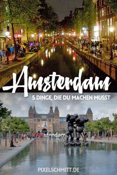Urlaub in Amsterdam: 5 Dinge, die Du machen musst. Vacation in Amsterdam: 5 things you have to do. Amsterdam Holidays, Amsterdam City, Amsterdam Travel, Amsterdam Sights, Amsterdam Guide, Visit Amsterdam, Places To Travel, Travel Destinations, Places To Visit
