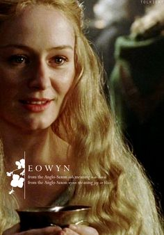 Eowyn: from the Anglo-Saxon eoh meaning war-horse, from the Anglo-Saxon wynn meaning joy or bliss. #lotr