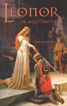 LEONOR DE AQUITANIA  PAMELA KAUFMAN  SIGMARLIBROS