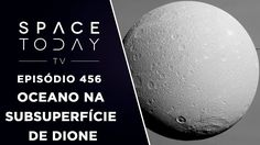 Dione - O Mais Novo Membro do Clube Dos Mundos Com Oceano - Space Today ...