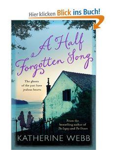 A Half Forgotten Song: Amazon.de: Katherine Webb: