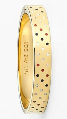On the dot again! Kate Spade bangle.