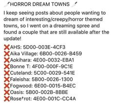My favorite is Cuteland.that was a pretty cool one Animal Crossing Guide, Animal Crossing Qr Codes Clothes, Animal Crossing Pocket Camp, American Horror Story, Scary Dreams, Dream Code, Ac New Leaf, Creepy Horror, Animal Games