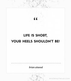 #TuesdayShoesday: 9 Shoe Quotes To Know And Love via @WhoWhatWear