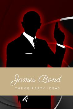 Best James Bond themed ideas to bring some 007 style to your events and parties. Thème James Bond, James Bond Games, James Bond Party, James Bond Theme, 75th Birthday Parties, 40th Birthday, 007 Theme, Party Like Its 1999, Art Of Seduction