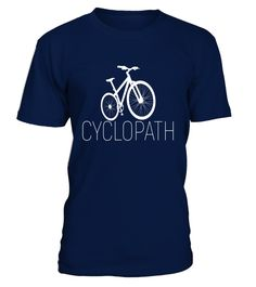 """# Cyclopath Funny Cycling Bicycle Tshirt for Biker . Special Offer, not available in shops Comes in a variety of styles and colours Buy yours now before it is too late! Secured payment via Visa / Mastercard / Amex / PayPal How to place an order Choose the model from the drop-down menu Click on """"Buy it now"""" Choose the size and the quantity Add your delivery address and bank details And that's it! Tags: This is a perfect t-shirt for any Man"""