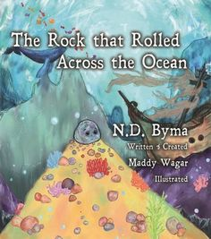 Brydie Wright reviews The Rock That Rolled Across The Ocean, a beautiful picture book with a lovely message