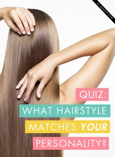 QUIZ TIME! Which hairstyle suits you? Find out which hairstyle matches your personality!