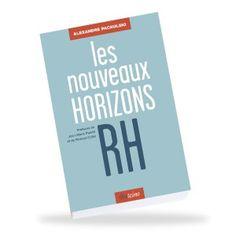 Mon nouveau livre, les nouveaux Horizons RH, est enfin disponible en pré-commande !