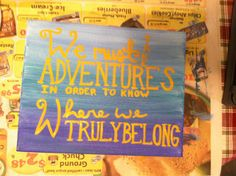 "Custom Canvas Painting ""We Must Take Adventures"""