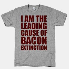 Those who know me know the truth in this shirt!