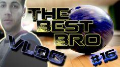 TheBestBro Vlog#16