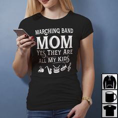 Mike Provost It is if it is at an inappropriate time or place it if they are monopolizing the Marching band Mom yes they are all my kid shirt You betcha! Marching band Mom yes they are all my kid shirt, youth tee and V-neck T-shirt Gary Barlow We are paid to teach. We doRead More