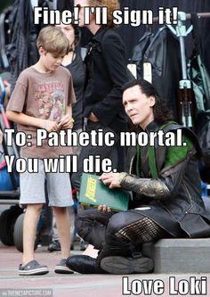 """Hahaha """"love Loki"""""""