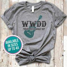 1641672b4 What Would Dolly Do Shirt, Dolly Parton Shirt, Dolly Parton T-Shirt,