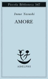 """""""Amore""""  - Inoue Yasushi"""