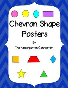 These blue chevron shape posters include the following shapes:  square, star, trapezoid, triangle, circle, hexagon, oval, rectangle and rhombus.  Let me know if you would like other options such as color or shape and I will see what I can do!