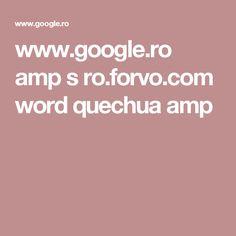 www.google.ro amp s ro.forvo.com word quechua amp