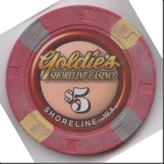 This chip is from Goldie's Shoreline Casino in Shoreline, Washington.