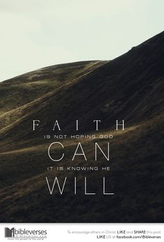Knowing that He will :: iBibleverses :: Collection of Quotes and Verses about Faith