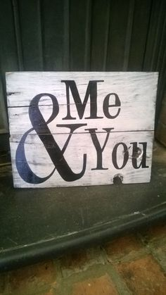 Pallet Sign Me & You от REFINDdesigngals на Etsy
