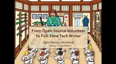 From Open Source Volunteer to Full-Time Tech Writer [TC Dojo Open Session] https://youtu.be/muycNqArrP0