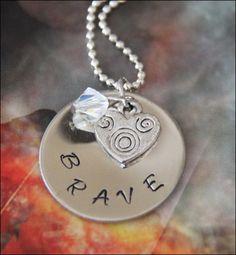 Brave. Stamped Metal love.
