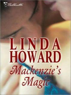 Mackenzie's Magic (1996)  (The fourth book in the Mackenzie Family Saga series)  A novel by Linda Howard