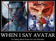 , the other one is ok I guess but the best in MY OPINION is  the last airbender or legend of kora