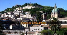 Cosenza Città d'Arte. Una bella località turistica della Calabria.