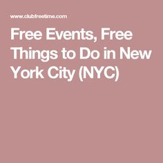 Free Events, Free Things to Do in New York City (NYC)